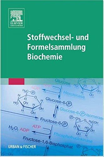 Stoffwechsel- und Formelsammlung Biochemie