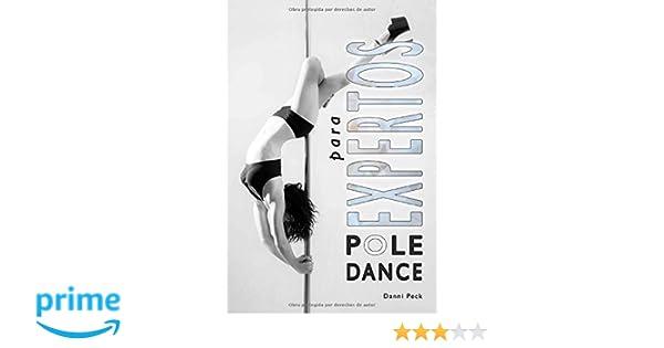 Pole Dance para Expertos: Para Fitness y Diversión Baile de ...