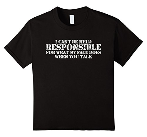 Kids Funny T-Shirt I Cant Be Held Responsible For What My Face 12 - Face My On What's