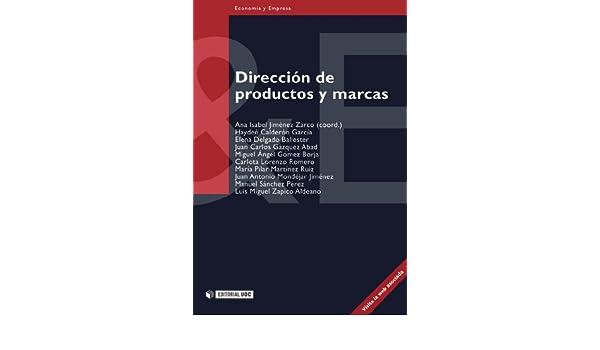 Amazon.com: Dirección de productos y marcas (Spanish Edition) eBook: Ana Isabel Jiménez Zarco, Haydeé Calderón García: Kindle Store