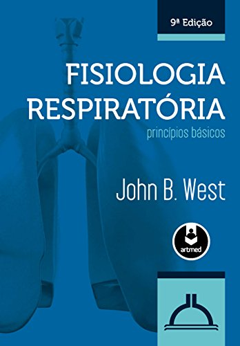 Fisiologia Respiratória: Princípios Básicos