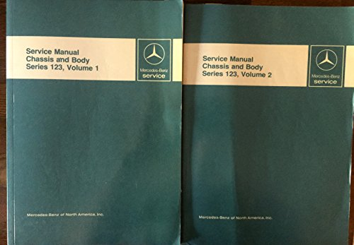 Mercedes-Benz Service Manual Chassis & Body Series 123, (TWO VOLUMES) ()