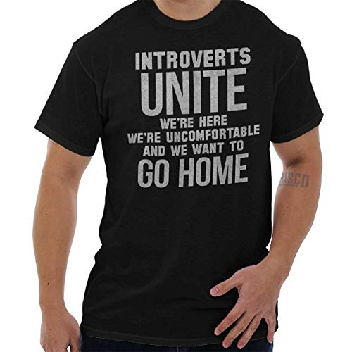 7a62f0c4f Brisco Brands Introvert Unite Uncomfortable Go Home Funny Shirt T-Shirt Tee