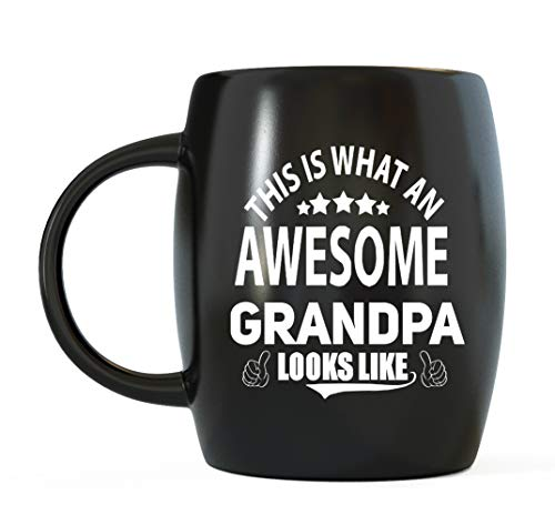Father's Day Gift for Grandfather This Is What An Awesome Grandpa Looks Like for World's Best and Greatest Gramps Ever Christmas or Birthday Funny Novelty Gag Gift Ceramic Coffee Mug Tea Cup