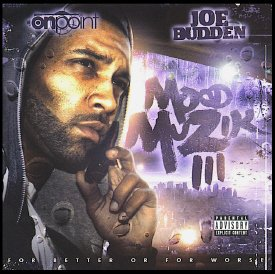 DJ On Point presents Joe Budden - Mood Muzik III: For Better Or For Worse [CD/DVD] [Mixtape]