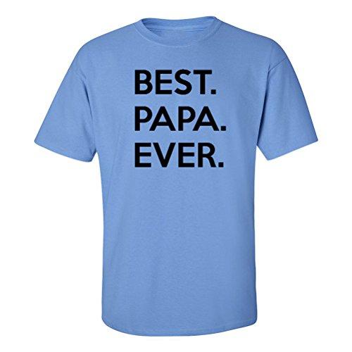 Mashed Clothing Best Papa Ever Adult T-Shirt (Carolina Blue, (Papa Adult T-shirt)