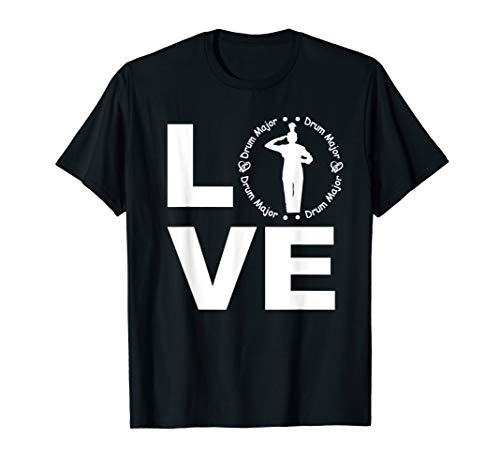 Love Drum Major T-Shirt Cool Parent Player Marching Band