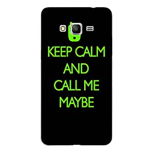 "Disagu Design Protective Case para Samsung Galaxy Grand Prime Funda Cover ""KEEP CALM AND CALL ME MAYBE"""