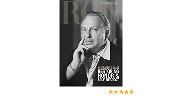 HUMANITARIAN L. Ron Hubbard, the Complete Biographical ...