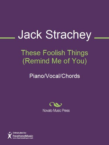 These Foolish Things (Remind Me of You) Sheet Music (Piano/Vocal ...