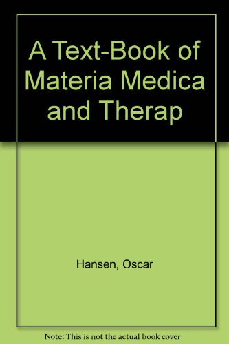 Textbook of Materia Medica & Therepeutics of Rare Homeopathic Remedies