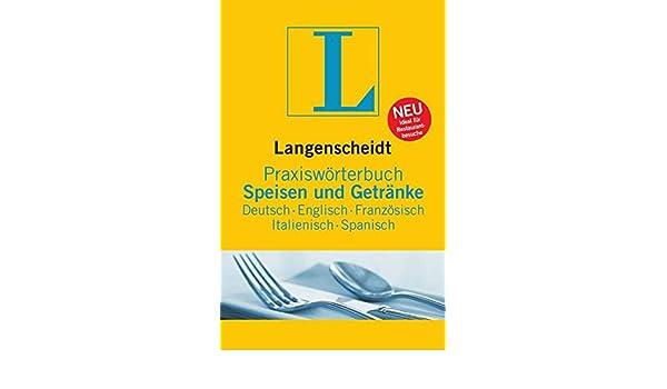 Langenscheidt Praxiswörterbuch Speisen & Getränke: 9783861173267 ...