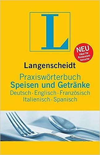 Langenscheidt Praxiswörterbuch Speisen & Getränke: Deutsch ...