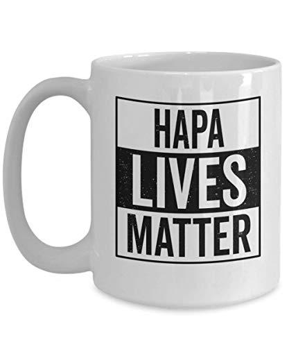 Hapa Lives Matter Mixed Descent Hawai Heritage Aloha Hawaii Haole Coffee Tea Mugs Gifts