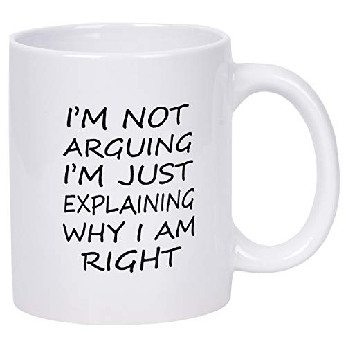 Coffee Mug I'm Not Arguing I'm Just Explaining Why for sale  Delivered anywhere in USA