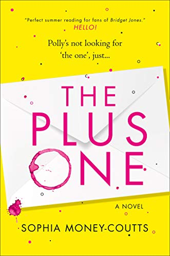 The Plus One: Escape with the hottest, laugh-out-loud summer holiday read for 2019!