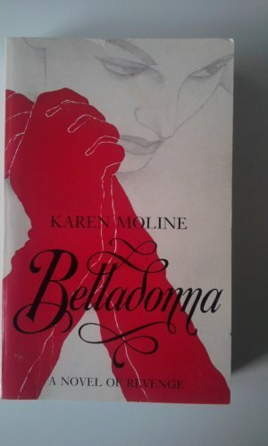 Belladonna: A Novel of Revenge