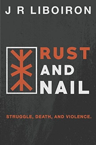 Rust and Nail (TilDeath Project Book 1)