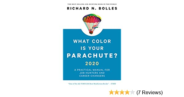 Best Careers 2020.What Color Is Your Parachute 2020 A Practical Manual For Job Hunters And Career Changers