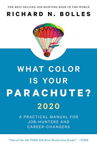 What Color Is Your Parachute? 2020: A Practical Manual for Job-Hunters and Career-Changers (The Best Cover Letter For A Resume)