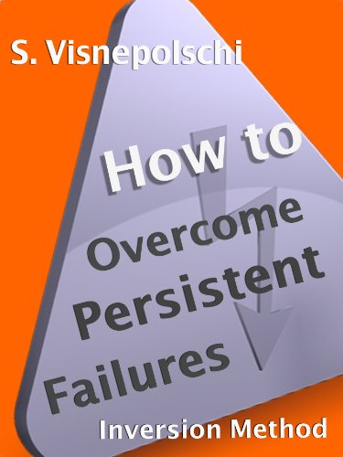 How to Overcome Persistent Failures
