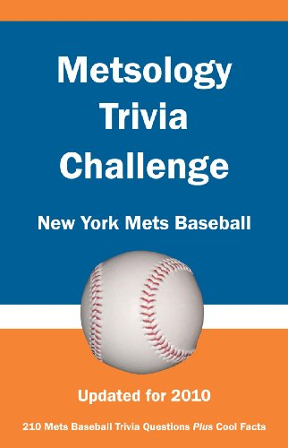 New York Mets Trivia - Metsology Trivia Challenge: New York Mets Baseball