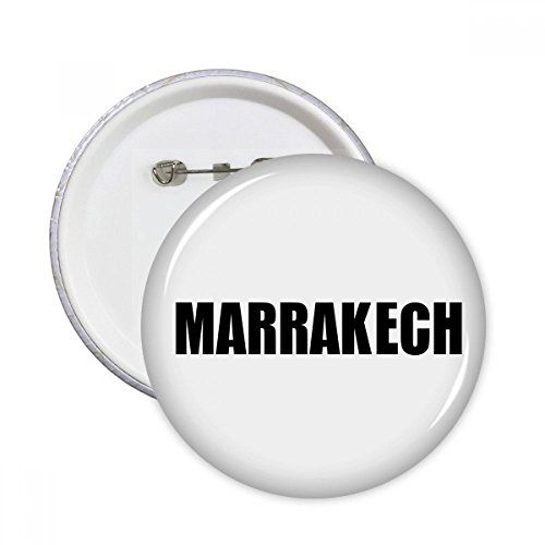 Marrakech Buttons - Marrakech Morocco City Name Round Pins Badge Button Clothing Decoration 5pcs Gift