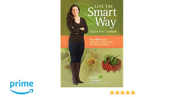 live the smart way smart kathy