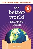 Better World Shopping Guide #6: Every Dollar Makes a Difference