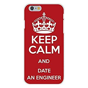 Hu Xiao Apple iPhone 6 Custom case cover White Plastic Snap On - Keep Calm and Date w1sHStpPwb0 An Engineer