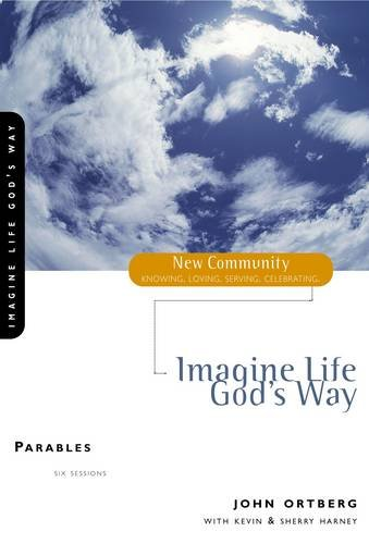 Imagine Life God's Way: Parables