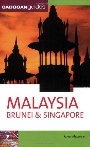 Malaysia Brunei & Singapore (Country & Regional Guides - Cadogan) PDF