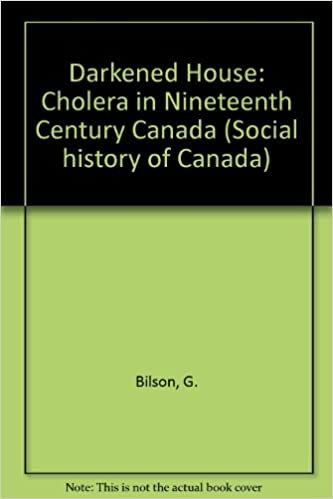 Rapidshare search ebook télécharger Darkened House: Cholera in Nineteenth Century Canada (Social history of Canada) (French Edition) PDF FB2 iBook 0802023673