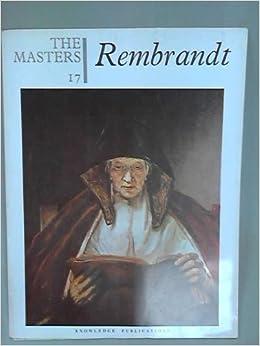 the masters 17 rembrandt van rijn