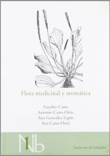 Descargar Libro Flora Medicinal Y Aromática Eusebio Cano