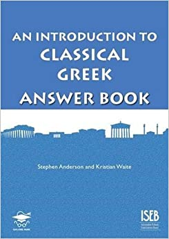 Book An Introduction to Classical Greek Answer Book