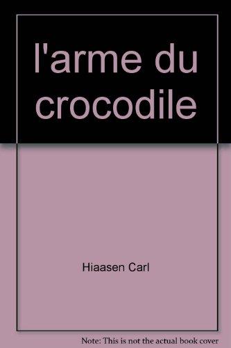 l'arme du crocodile