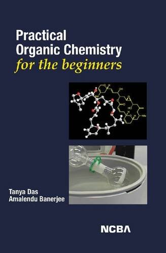 Practical Organic Chemistry for the Beginners