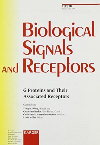 G Proteins and Their Associated Receptors (Biological Signals & Receptors Ser. 2)