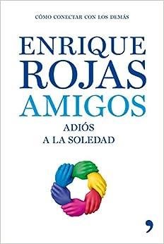 Book Amigos, adios a la soledad (Vivir Mejor)