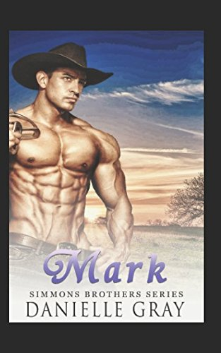 Read Online Mark: A Simmons Brothers Story pdf