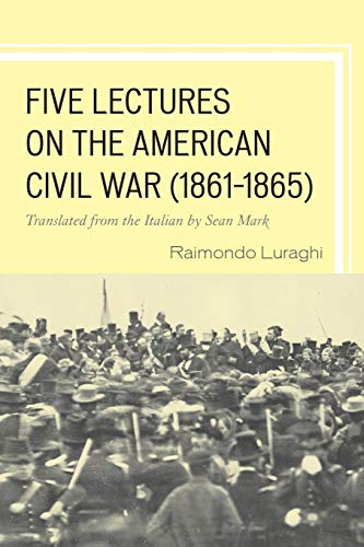 Five Lectures on the American Civil War, 1861-1865