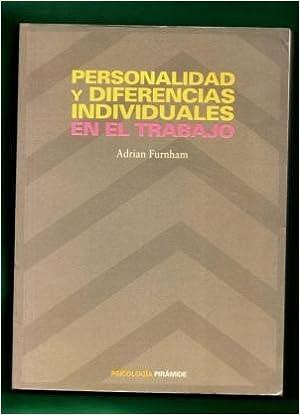 Personalidad y diferencias individuales en el trabajo ...
