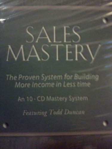 Download Sales Mastery: The Proven System for Building More Income in Less Time ebook