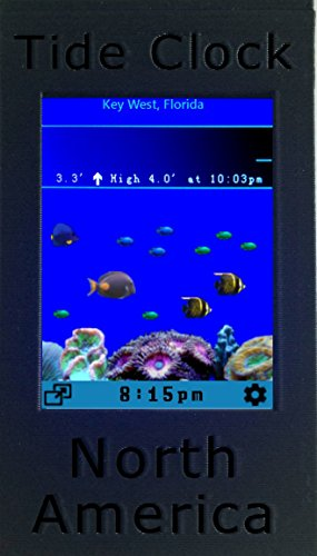 Digital Tide Clock North America - Pacific / Atlantic / Gulf of Mexico : USA, Canada - 5,500+ sites across the continent. Plus Digital Aquarium. by Wend