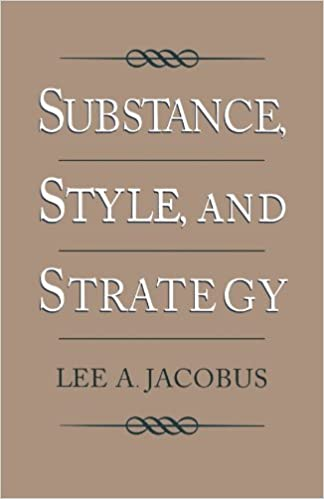 Substance, Style, and Strategy by Lee A. Jacobus (1998-03-12)