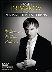 Primakov Plays Brahms, Chopin, Scriabin