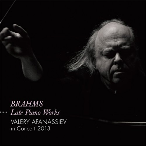 BRAHMS LATE PIANO WORKS