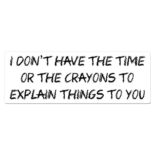 - I Don't Have The Time Or The Crayons To Explain Things To You - 4 Pack of Hard Hat Helmet 2