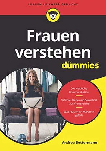 Frauen verstehen für Dummies Taschenbuch – 14. November 2018 Andrea Bettermann Wiley-VCH 3527714537 Esoterik